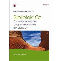 Biblioteki Qt. Zaawansowane programowanie przy użyciu C++, pozycja wydawnicza