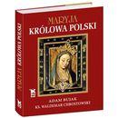 Maryja Królowa Polski - Wysyłka od 3,99 - porównuj ceny z wysyłką (opr. twarda)