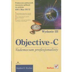 Objective-C. Vademecum profesjonalisty (Helion)
