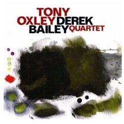 Tony Oxley / Derek Bailey Quartet - Tony Oxley, Derek Quartet Bailey z kategorii Jazz