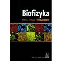 Biofizyka, Jaroszyk Feliks