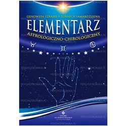 Elementarz astrologiczno-chirologiczny (kategoria: Numerologia, wróżby, senniki, horoskopy)