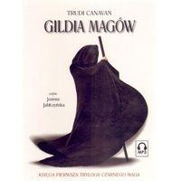 Gildia magów Trylogia Czarnego Maga 1, pozycja wydawnicza