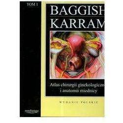 Atlas chirurgii ginekologicznej i anatomii miednicy t.1 (ISBN 9788389769923)