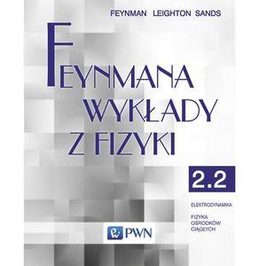 Feynmana wykłady z fizyki Tom 2 część 2 Elektrodynamika Fizyka ośrodków ciągłych, oprawa miękka