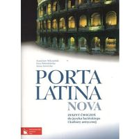 Porta Latina Nova Zeszyt ćwiczeń do języka łacińskiego i kultury antycznej (2012)