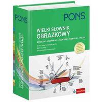 PONS. Wielki słownik obrazkowy angielski-hiszpański-francuski-niemiecki-polski