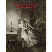 Szekspirowska dekada - Zabuska Kalina