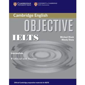 Objective IELTS, Intermediate, Workbook (zeszyt ćwiczeń) with Answers, oprawa miękka