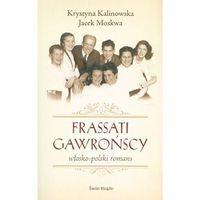 Frassati Gawrońscy. Włosko-polski romans - Wysyłka od 3,99 - porównuj ceny z wysyłką (528 str.)