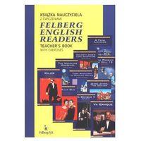 FELBERG ENGLISH READERS TEACHER'S BOOK WITH EXERCISES Książka nauczyciela z ćwiczeniami