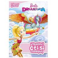 Barbie Dreamtopia - Vybarvuj, čti si nalepuj kolektiv (9788025237908)