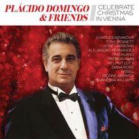 Placido Domingo & Friends Celebrate Christmas in Vienna (CD) - Placido Domingo