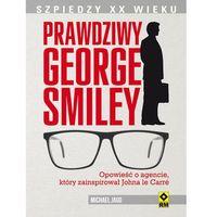 Prawdziwy George Smiley (9788377731932)