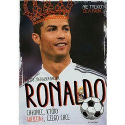 Ronaldo. Chłopiec, który wiedział, czego chce, pozycja z kategorii Biografie i wspomnienia