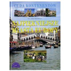 Najpiękniejsze miasta Europy / Cuda kontynentów (kategoria: Literatura dla młodzieży)