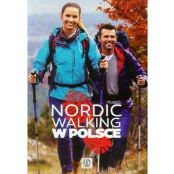 NORDIC WALKING W POLSCE (ISBN 9788378870326)