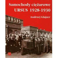 Samochody ciężarowe Ursus 1928-1930, Andrzej Glajzer