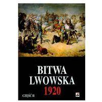 Bitwa Lwowska 25 VII-18 X 1920. Dokumenty operacyjne cz. 2 (6-20 VIII)