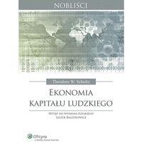 Ekonomia kapitału ludzkiego [PRZEDSPRZEDAŻ]