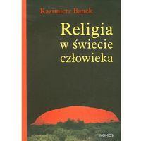 Religia w świecie człowieka, książka w oprawie miękkej