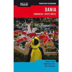 Dania Bornholm i Wyspy Owcze praktyczny przewodnik (Szyma Marcin, Łazarz Radosław, Ostrowski Piotr)