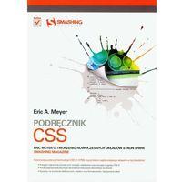 Podręcznik CSS Eric Meyer o tworzeniu nowoczesnych układów stron WWW. Smashing Magazine, oprawa miękka