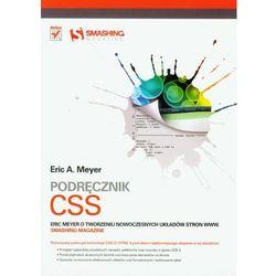 Podręcznik CSS Eric Meyer o tworzeniu nowoczesnych układów stron WWW. Smashing Magazine, książka w oprawi