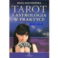 Tarot i astrologia w praktyce (340 str.)