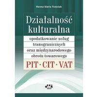 Działalność kulturalna - opodatkowanie usług transgranicznych oraz międzynarodowego obrotu towarowego. PI