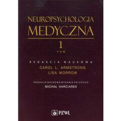 Neuropsychologia medyczna tom 1, książka z kategorii Pozostałe książki