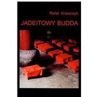 JADEITOWY BUDDA Krawczyk Rafał, rok wydania (2007)