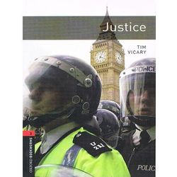 OXFORD BOOKWORMS LIBRARY New Edition 3 JUSTICE