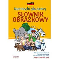 Niemiecki dla dzieci Słownik obrazkowy. Wyd. 2 - Opracowanie zbiorowe (88 str.)