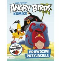 Angry Birds. Nowe przygody. Prawdziwi przyjaciele. Komiks filmowy, praca zbiorowa