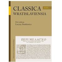 Classica Wratislaviensia. Tom XXX., rok wydania (2010)