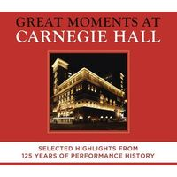 Great Moments At Carnegie Hall - Selected Highlightslights (CD) - Various Artists