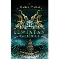 Lewiatan z Babilonu - Yanai Hagar, Uroboros