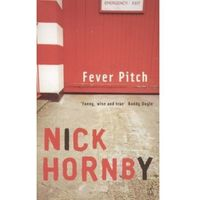 Fever Pitch, Nick Hornby