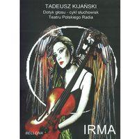 Irma (+cd audio) marki Tadeusz kijański