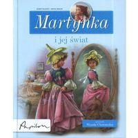 Martynka i jej świat. 8 fascynujących opowiadań (162 str.)