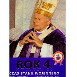 Rok 4 fotokronika czas stanu wojennego - Arturo Mari, Jan Paweł II, książka w oprawie twardej