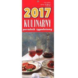 Kalendarz paskowy Kulinarny poradnik tygodniowy 2017 - sprawdź w wybranym sklepie