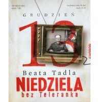 Niedziela Bez Teleranka, książka w oprawie twardej