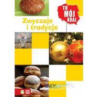 Zwyczaje i tradycje (9788378957607)