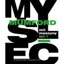 Mit maszyny Technika a rozwój człowieka t.1, Mumford Lewis