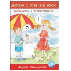 Słucham i uczę się mówić. Samogłoski i wykrzyknienia Jagoda Cieszyńska + CD, pozycja wydawnicza