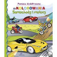 Pomoce dydaktyczne do kolorowania Samochody i motory - Michałowska Tamara, Tamara Michałowska