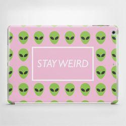 Etui na iPad Air: Stay Weird - produkt z kategorii- Pokrowce i etui na tablety