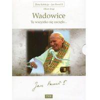 Wadowice: tu wszystko się zaczęło (złota kolekcja - jan paweł ii) marki Telewizja polska / telewizja pols